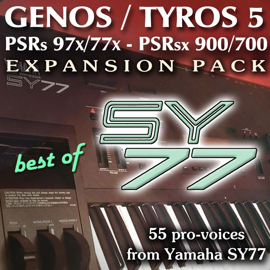 Yamaha Expansion Pack for Genos, Tyros, PSR - samples from Yamaha SY-77
